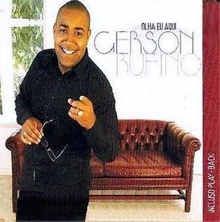 Gerson Rufino - Olha Eu Aqui 2009