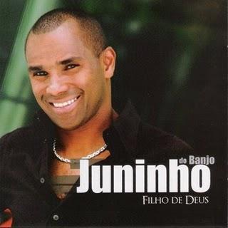 Juninho do Banjo - Filho de Deus (2010)