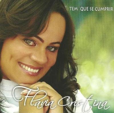 Flávia Cristina - Tem Que Se Cumprir