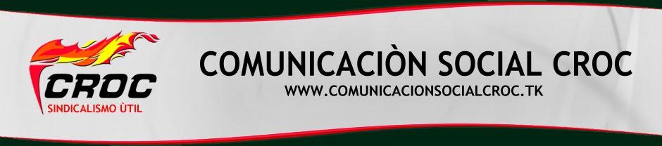 COMUNICACION SOCIAL CROC