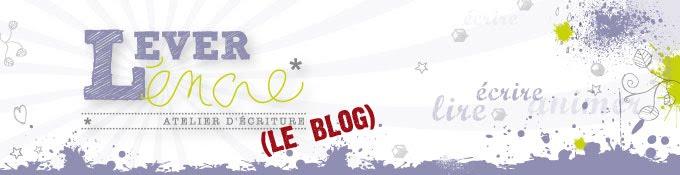 Lever L'encre - Le Blog