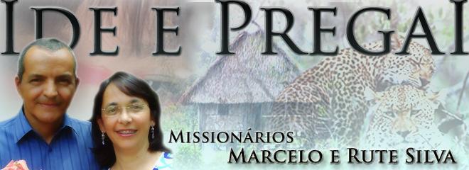 Marcelo e Rute Silva - Missionários com a Missão Novas Tribos do Brasil.