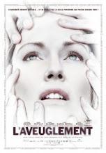 """Film adapté du roman """" Ensaio sobre a cegueira"""""""