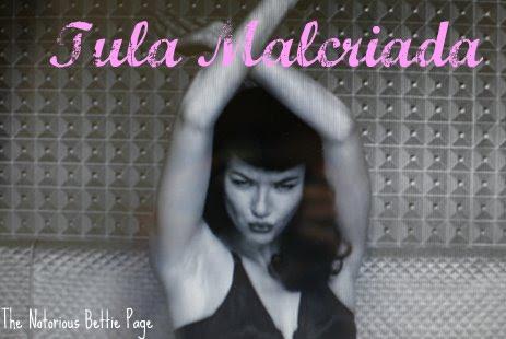 Tula Malcriada