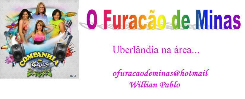 ♪♪ O FURAÇÃO DE MINAS ♪♪ Uberlãndia na área..