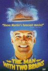The Man with Two Brains - Steve Martin