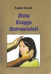 ZŁOTA KSIĘGA POLSKICH UZDROWICIELI - Bogdan Nowak