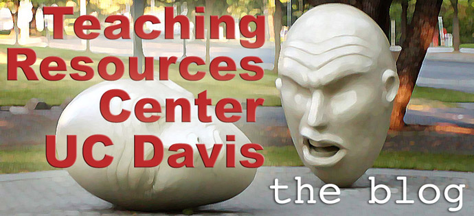 UCD Teaching Resources Center Blog