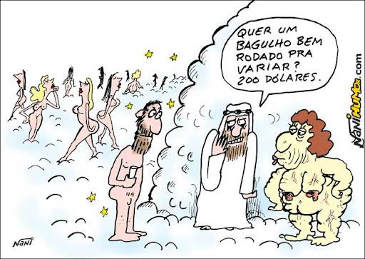 No Céu dos Martires Muçulmanos, onde eles tem direito a 70 virgens...