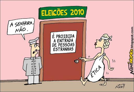 Eleições 2010 para a Ética: É Proibida a Entrada de Pessoas Estranhas.