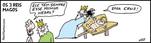 Os 3 Reis Magos. humor negro