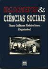 KOURY, Mauro GP. (0rg). Imagens & Ciências Sociais. (JP: Edufpb, 1998).