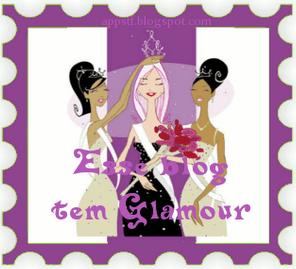 Esse blog tem Glamour!