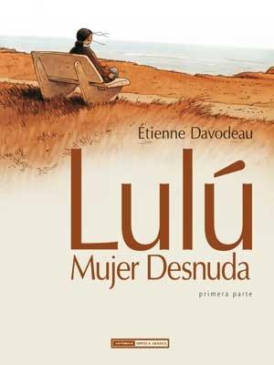 Lulú, mujer desnuda - Etienne Davodeau (2008) [116 MB | 2 CBRs | Español | 2 tomos]