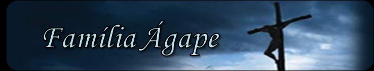 Família Ágape