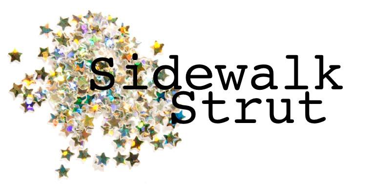 Sidewalk Strut