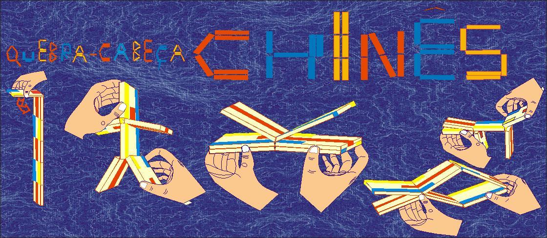 Quebra Cabeça Chinês