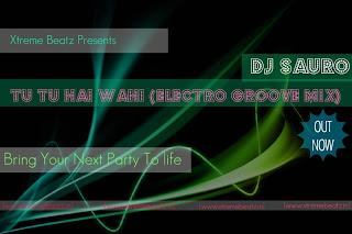 DJ Sauro - Tu Tu Hai Wahi (Electro Groove Mix) Dj+Sauro