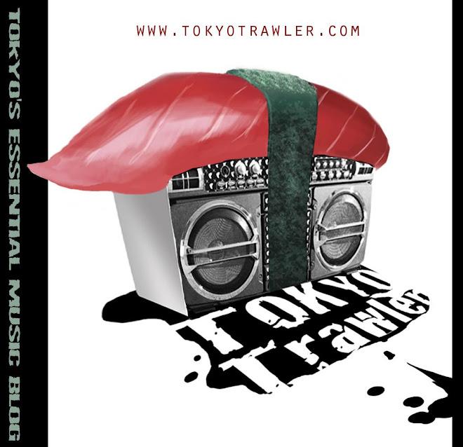 Tokyo Trawler // 東京 トローラ