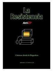 LA RESISTENCIA ANTIZP: CRÓNICAS DESDE LA BLOGOSFERA