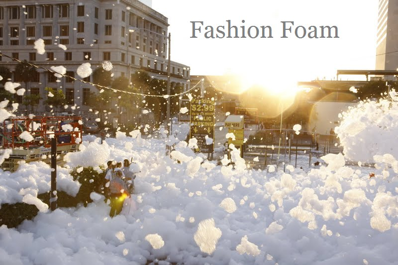 Fashion Foam
