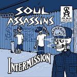 Soul assassins-Intermission instrumentals(2009)