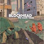 Blockhead  The Music Scene  Ninjatune | 2009