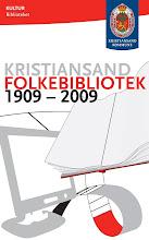 Kristiansand folkebibliotek har også jubileum - 100 år!