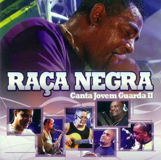 CD Raça Negra    Canta Jovem Guarda II