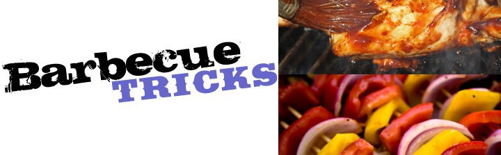 Barbecue Tricks Archive: