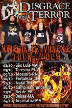 NORDESTE OF VIOLENCE TOUR 2009