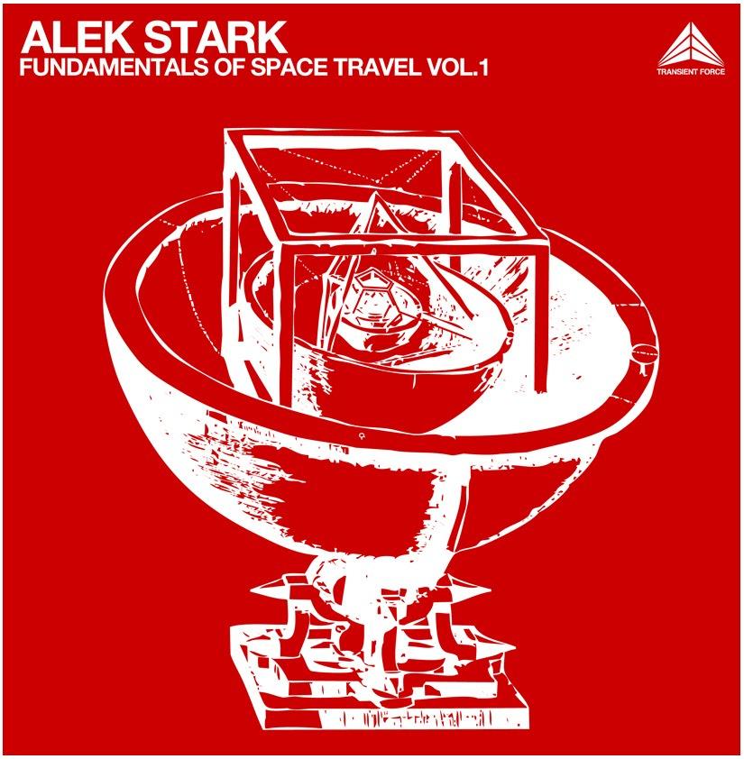 Alek Stark - Fundamentals of Space Travel Vol.1 - Transient Force Alek+Stark+-+Cover-+p+-LINE