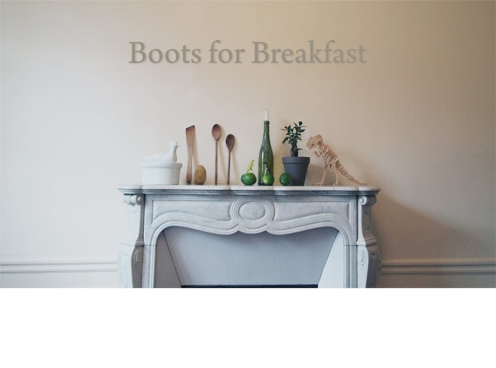 Boots for breakfast