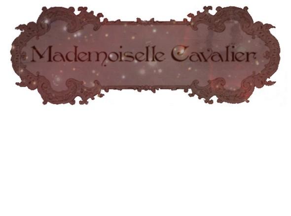 Mademoiselle Cavalier.