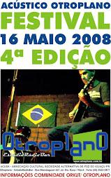 16/05/2008   ACÚSTICO OUTROPLANO FESTIVAL ( foz do iguaçu )