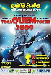 17/01/2009  TOCA QUEM TOCAR 2009