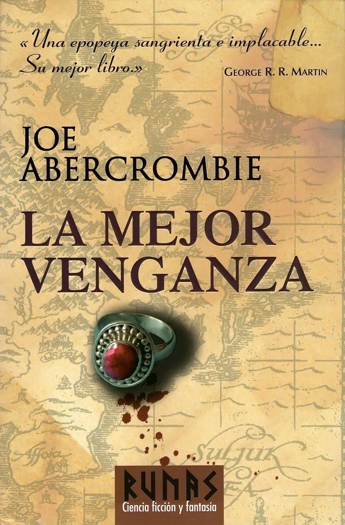 La mejor venganza - Joe Abercrombie [DOC | PDF | EPUB | FB2 | LIT | MOBI]