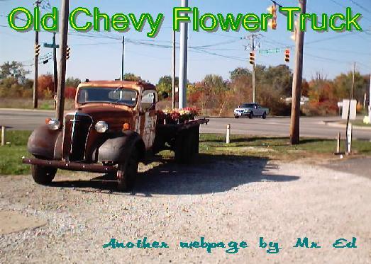 Mr. Ed's 1939 Chevrolet Flower Truck