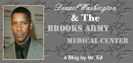 Denzel Washington & The Brooks Army Medical Center