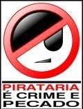 Não a PIRATARIA!