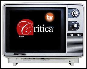 No sólo leas las noticias, míralas en Crítica TV