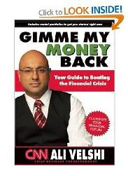 Gimme My Money Back: Your Guide to Beating the Financial Crisis By Ali Velshi :  money financial gifts