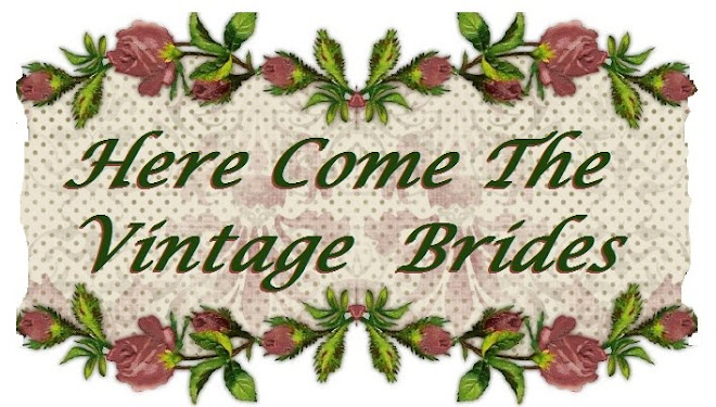 Here Come The Vintage Brides