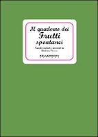 Il quaderno dei frutti spontanei