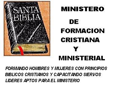 FORMACION BIBLICA Y MINISTERIAL