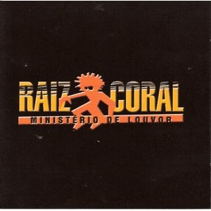 Raiz Coral - Ministério de Louvor\