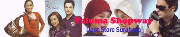 "PALOMA Shopway ""MLM Fashion Yang Terdepan"""