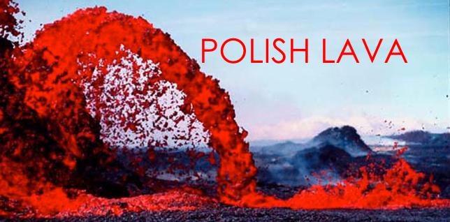 Polish Lava