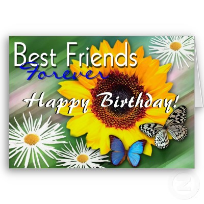 Anyway, thanks for the birthday wishes! Birthday ecards best friends search