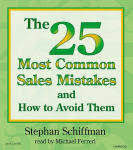 The 25 Most Common Sales Mistakes and How to Avoid Them - audio book
